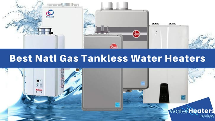 best natural gas tankless water heaters – water heaters